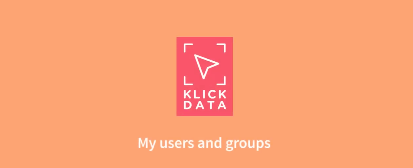 How to use My Users and Groups as admin in KlickData KLMS